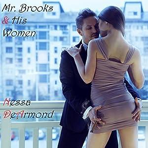 Mr. Brooks & His Women Audiobook