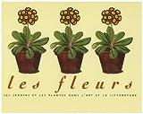 echange, troc Edward Lucie-Smith - Les fleurs