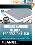 Understanding Medical Professionalism