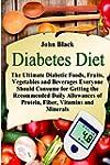 Diabetes Diet: The Ultimate Diabetic...