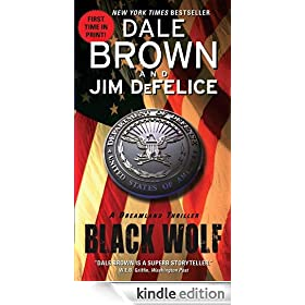 Black Wolf: A Dreamland Thriller (Dale Brown's Dreamland)