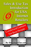Sales & Use Tax Introduction for USA Internet Retailers