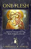 img - for One Flesh: Salvation through Marriage in the Orthodox Church book / textbook / text book
