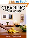 Cleaning Your House: The Clean House...