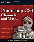 echange, troc  - Photoshop CS3 Channels and Masks Bible