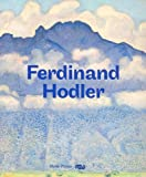 Ferdinand Hodler : 1853-1918