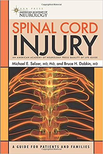 Spinal Cord Injury (American Academy of Neurology Press Quality of Life Guide Series)
