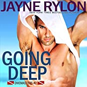 Going Deep: Divemasters, Book 2 | Jayne Rylon