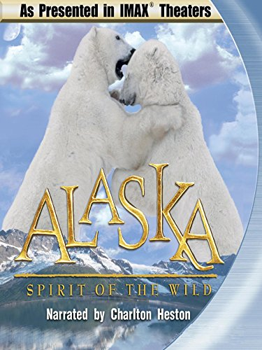 IMAX Alaska Spirit of the Wild