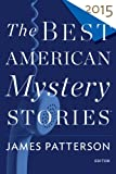 img - for The Best American Mystery Stories 2015 book / textbook / text book