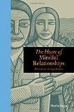 Heart of Mindful Relationships: Meditations on Togetherness
