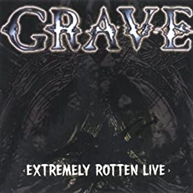 Extremely Rotten Live