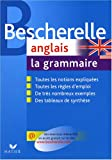 Bescherelle - anglais: la grammaire (French Edition) (2218926199) by Bescherelle