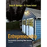 by Duane Ireland,by Bruce R. Barringer Entrepreneurship: Successfully Launching New Ventures (3rd Edition)(text only)3rd (Third) edition[Hardcover]2009