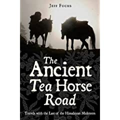 [The Ancient Tea Horse Road]