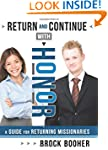 Return and Continue with Honor: A Gui...
