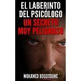 EL LABERINTO DEL PSICÓLOGO (NOVELA COMPLETA)