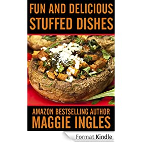 Fun and Delicious Stuffed Dishes (English Edition)