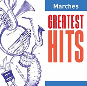 Greatest Hits:Marches