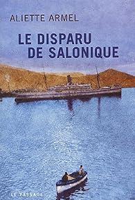 Le disparu de Salonique par Aliette Armel