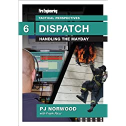 Tactical Perspectives: DVD #6 Dispatch