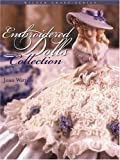 Embroidered Dolls Collection (Milner Craft Series) (1863513337) by Joan Watters