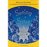 Seeing Stars: Shining Star Light : 10 Constellation Cards, Flashlight, and Book of Star Lore ~ Charles Hobson