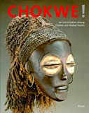 Chokwe!: Art and Initiation Among Chokwe and Related Peoples