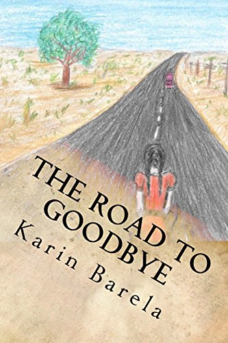 The Road to Goodbye