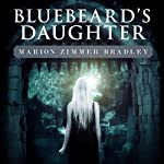 Bluebeard's Daughter | Marion Zimmer Bradley