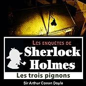 Les 3 pignons (Les enquêtes de Sherlock Holmes 37) | Arthur Conan Doyle