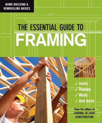 Ebook Download The Essential Guide to Framing (Home Building