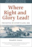 img - for Where Right and Glory Lead! The Battle of Lundy's Lane, 1814 book / textbook / text book