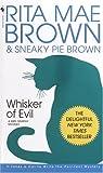 Whisker of Evil (Mrs. Murphy Mystery)