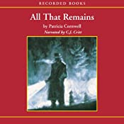 All That Remains: A Scarpetta Novel | Patricia Cornwell