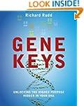 Gene Keys: Unlocking the Higher Purpo...