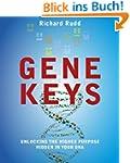 The Gene Keys: Unlocking the Higher P...