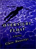 img - for Overnight Float: A Mystery (Rosemary Stubbs Mysteries) book / textbook / text book