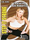 CIA 2303: Step It Strong Featuring Keli Roberts [Import]