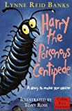 Harry, the Poisonous Centipede: A Story to Make You Squirm (Red Storybook) (0001006843) by Banks, Lynne Reid