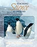 Teaching Science as Inquiry (with MyEducationLab) (11th Edition)