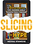 Slicing the Hype: A Simple Formula fo...