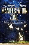 Getting Into Manifestation Zone: A Ra...