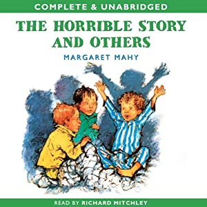 The Horrible Story and Others | [Margaret Mahy]