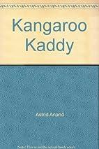 Kangaroo Kaddy by Astrid Anand