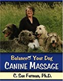 Balance Your Dog: Canine Massage