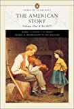 The American Story, Vol. 1: To 1877 (0321091965) by Divine, Robert A.