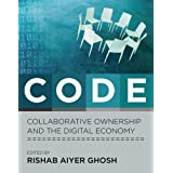 Code: Collaborative Ownership and the Digital Economy (Leonardo Book Series)by Rishab Aiyer Ghosh