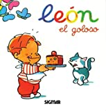 img - for Leon, - El Goloso / Mi Amigo El Leon (Mi Amigo Leon) (Spanish Edition) book / textbook / text book