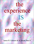 The Experience IS The Marketing -- A...